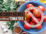 10 Curry Recipes without Tomatoes