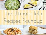 The Ultimate Tofu Recipes Roundup