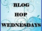 Blog Hop Wednesdays ~ Week 21