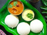 Soft & Spongy Idli Recipe + Video