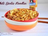 Chili Garlic Noodles Recipe| Chinese Recipes