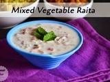 Mixed Vegetable Raita Recipe| Dips Spreads and Sauces Recipes
