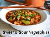 Sweet And Sour Vegetables Recipe| Easy Indo Chinese Recipes