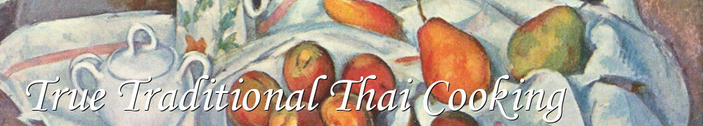 Very Good Recipes - True Traditional Thai Cooking