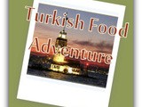 Back to my Turkish food adventure