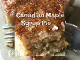 Canadian Maple Syrup Pie and Maple Facts