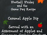 Caramel Apple Dip Football Friday