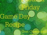 Football Friday- Goat Cheese and Honey Crostini