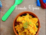 Easy Tomato Rava Upma (no onion no garlic)