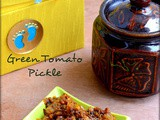 Green Tomato Pickle/Raw Tomato pickle