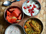 Lunch Box menu (South Indian) -Sambar Sadam, Mixed veg raita, Curd rice and Watermelon