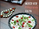 Mixed vegetable Pomegranate Raita/Pachadi