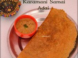 Sprouted Karamani Samai Adai/ Red Cowpeas little millet adai