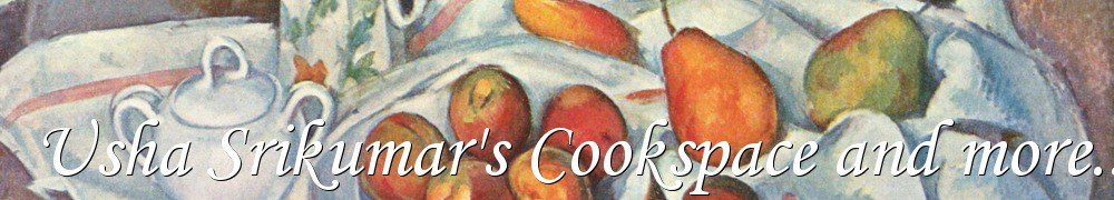 Very Good Recipes - Usha Srikumar's Cookspace and