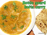 Bottle gourd Kofta Curry