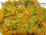 Bottle gourd Milk Curry i Sorekai Palya for chapati