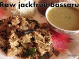 Bussaru with a combination of Raw jack fruit and cow peas i Halasinakai Alasande Bussaru recipe