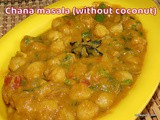 Chana Masala without Coconut Recipe i Chickpea Curry without Coconut