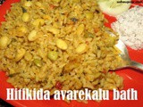 Hitikida Avarekalu Bhath recipe