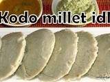 Kodo Millet Idli i How to make Millet idli's
