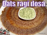 Oats ragi dosa recipe