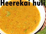 Ridge gourd curry i Herekai huli recipe