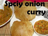 Spicy onion curry recipe