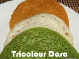 Tri colour Dosa recipe