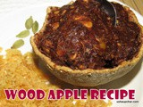 Wood Apple Sweet and Spicy recipe i Beladahannina Chigali