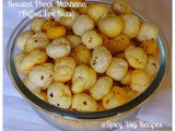 Roasted Phool Makhana Recipe - Lotus Seed-Fox nuts