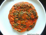 Methi leaves dosa / Menthe Soppu Dose / Fenugreek Leaves Pancake