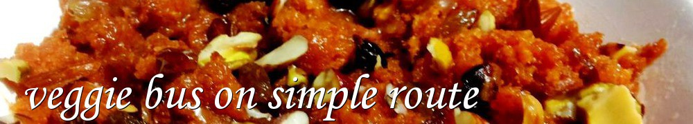 Very Good Recipes - veggie bus on simple route