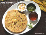 Aloo Paratha | Guest Post by Deepa @ Scoop Of Tidbits