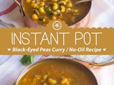 Instant Pot Black-Eyed Peas Curry | No Oil Curry Recipe