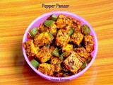 Pepper Paneer Fry - Pepper Paneer Recipe - Pepper Paneer
