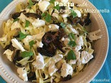 Pasta with Aubergine & Mozzarella