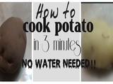 How to cook potato in 3 minutes without using any water
