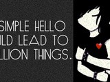 Wow Topic- a simple hello could lead to a million things