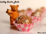 Healthy Cookie Balls - Fun Food