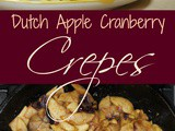 Dutch Apple Cranberry Crêpes {Recipe}