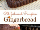 Nana's Old-fashioned Pumpkin Gingerbread