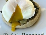 {Perfectly} Poached Eggs