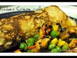 Chicken Crepe Rolls -  and a discourse on keeping healthy