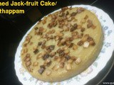 Steamed Jack-fruit Cake/Kinnathappam