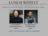 Meet my French Guests: The Michelin Star Chefs