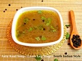 Aatu Kaal Soup / Lamb Leg Soup - South Indian Style