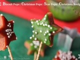 Christmas Pops | Star Pops | Biscuit Pops | Christmas Recipes