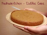 Coffee Cake - Guest Post By Padhu
