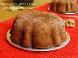 Mini Banana Walnut Cake Using Pressure Cooker | Christmas Recipes