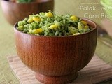 Palak Sweet Corn Rice | Pasalai Keerai Sadham | Spinach Corn Rice